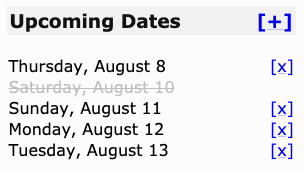 The upcoming dates list with August 10th skipped and grayed out